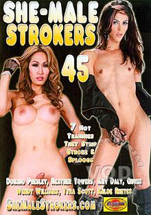 She-Male Strokers 45