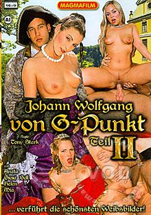 Johann Wolfgang Von G-Punkt Teil 2