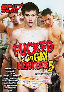Fucked By My Gay Neighbor 5