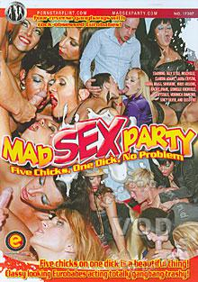Mad Sex Party - Five Chicks, One Dick, No Problem