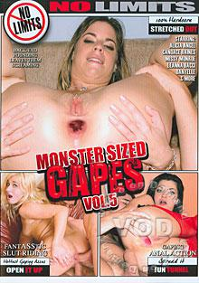 Monster Sized Gapes 5