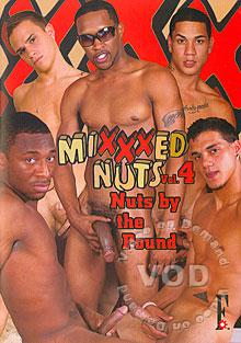 Mixxxed Nuts Vol. 4 - Nuts By The Pound