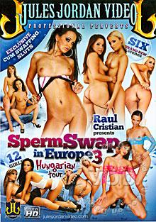 Sperm Swap In Europe 3 - Hungarian Tour