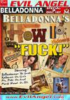 Belladonna's Hot To: Fuck!